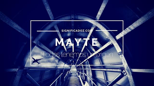 Significado y origen del Nombre Mayte ¿Que Significa?