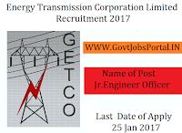 Energy Transmission Corporation Limited Recruitment 2017 – 65 (Jr. Engineer Officer) Post