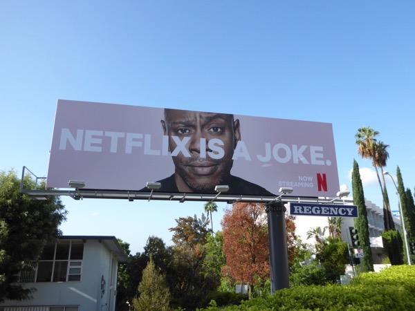 Netflix is a joke Dave Chapelle billboard