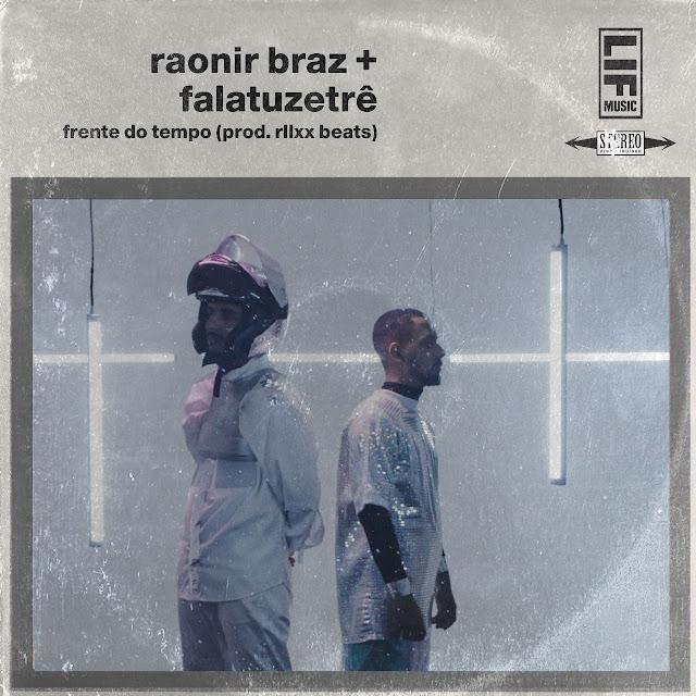 """Raonir Braz lança o clipe """"Frente do Tempo"""" em parceria com Falatuzetrê"""