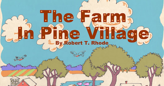 37. The Movie and the Cousins ... THE FARM IN PINE VILLAGE