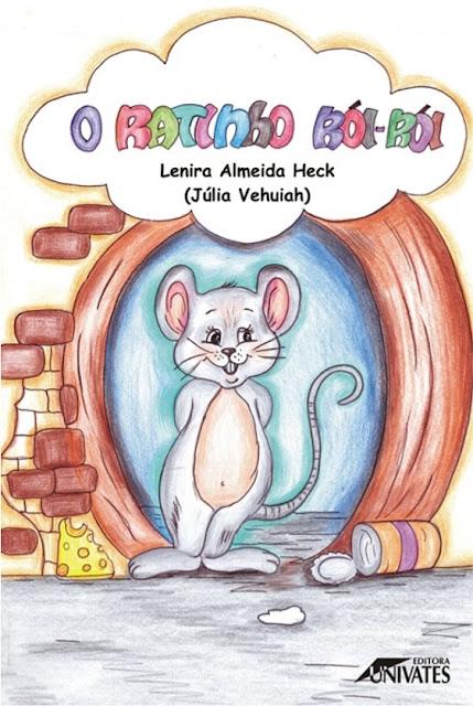 O ratinho Rói-Rói - Lenira Almeida Heck