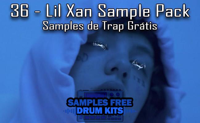 36 - Lil Xan Sample Pack - Samples de Trap Grátis