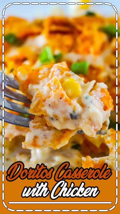Doritos Casserole with Chicken is an easy weeknight dinner recipe using rotisserie chicken. This creamy chicken casserole is loaded with cream cheese, corn, shredded cheddar and topped with crumbled Doritos. #doritos #casserole #recipes