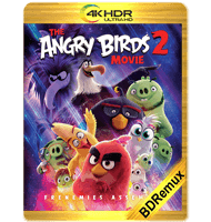 ANGRY BIRDS 2: LA PELÍCULA (2019) BDREMUX 2160P HDR MKV ESPAÑOL LATINO