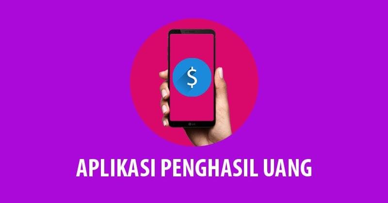 10 Aplikasi Penghasil Uang Tercepat Modal Android Doang Andronezia
