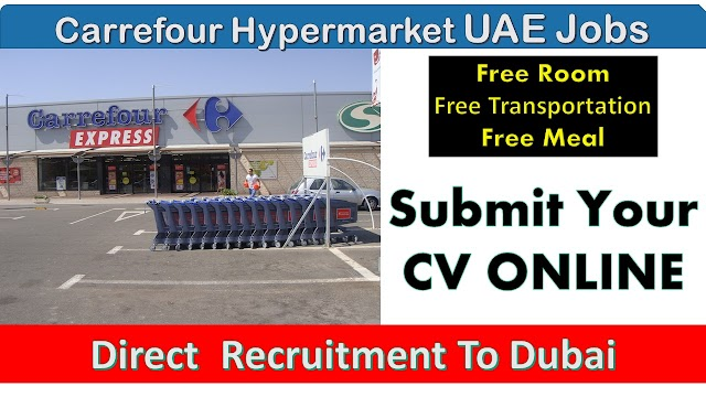Carrefour Hypermarket Jobs In Dubai -UAE 2020