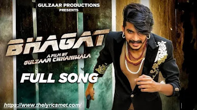 Bhagat Song Lyrics | Gulzaar ChhanIwala | Latest Haryanvi Song 2020