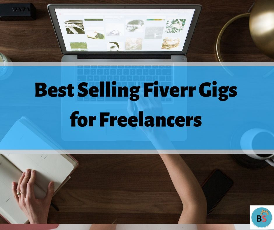 Best Selling Fiverr Gigs to Make Money