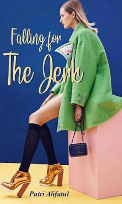Falling For The Jerk by Putri Alifatul Pdf