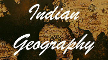 General Knowledge - Indian Geography Section - 1