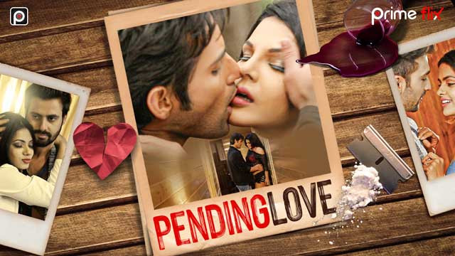 Pending Love | Session 01 2019 | Hindi HD