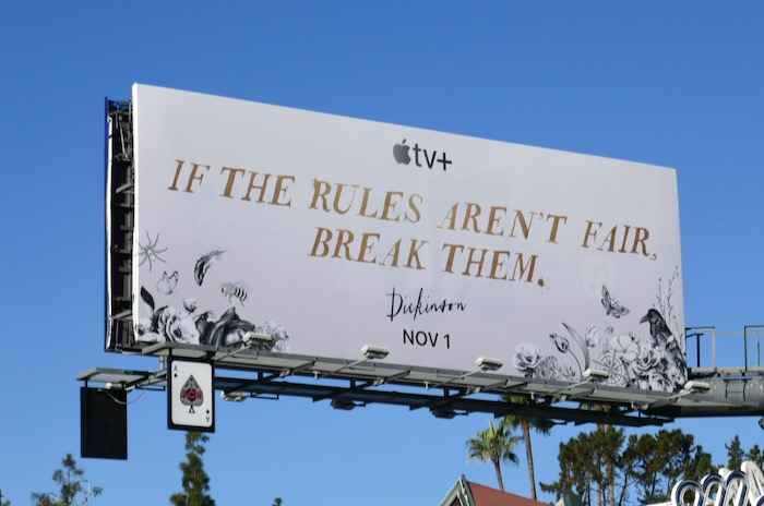 rules arent fair break them Dickinson billboard