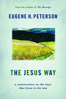 https://smile.amazon.com/Jesus-Way-Conversation-Ways-That/dp/0802867030/ref=sr_1_1?s=books&ie=UTF8&qid=1500350515&sr=1-1&keywords=the+jesus+way+eugene+peterson
