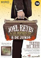 Concierto de Joel Reyes y los Desperfectos en el Teatro del arte