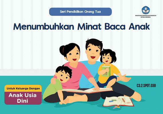 Buku Seri Pendidikan Orang Tua Menumbuhkan Minat Baca Anak
