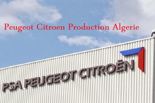 اعلان توظيف بشركة Peugeot Citroen Production Algerie