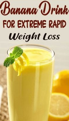 Powerful Banana Drink For Extreme & Rapid Weight Loss
