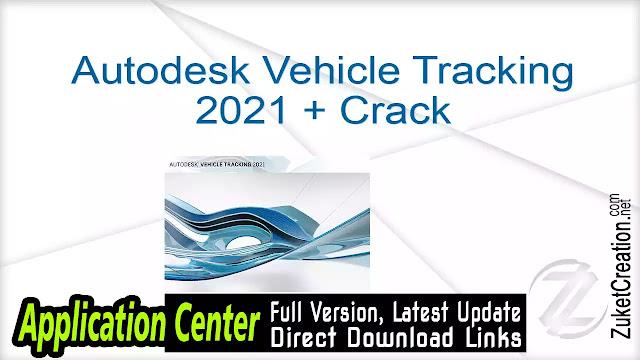 Autodesk Vehicle Tracking 2021 + Crack
