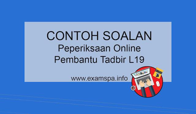 Contoh Soalan Peperiksaan Online Pembantu Tadbir (Undang-Undang) Gred L19
