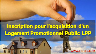 inscription pour l'acquisition d'un Logement Promotionnel Public LPP