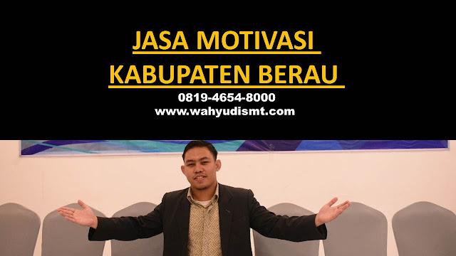 Jasa Motivasi Perusahaan KABUPATEN BERAU, Jasa Motivasi Perusahaan Kota KABUPATEN BERAU, Jasa Motivasi Perusahaan Di KABUPATEN BERAU, Jasa Motivasi Perusahaan KABUPATEN BERAU, Jasa Pembicara Motivasi Perusahaan KABUPATEN BERAU, Jasa Training Motivasi Perusahaan KABUPATEN BERAU, Jasa Motivasi Terkenal Perusahaan KABUPATEN BERAU, Jasa Motivasi keren Perusahaan KABUPATEN BERAU, Jasa Sekolah Motivasi Di KABUPATEN BERAU, Daftar Motivator Perusahaan Di KABUPATEN BERAU, Nama Motivator  Perusahaan Di kota KABUPATEN BERAU, Seminar Motivasi Perusahaan KABUPATEN BERAU