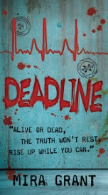 Cover of Deadline, featuring the title scrawled in red on a rusty, blueish wall.