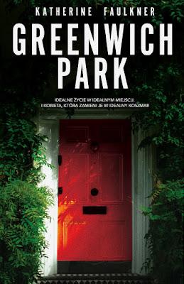 """""""Greenwich Park"""" Katherine Faulkner - zapowiedź patronacka"""