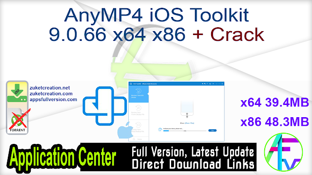 AnyMP4 iOS Toolkit 9.0.66 x64 x86 + Crack