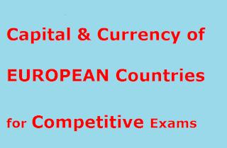 Complete List of Capital & Currency of EUROPEAN Countries