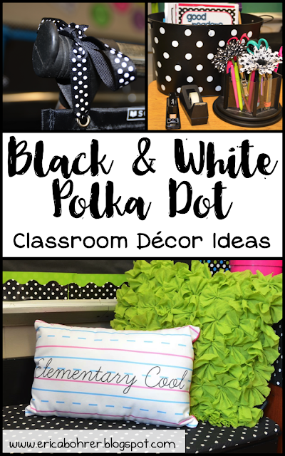 Black and white polka dot classroom decor ideas erica 39 s for Polka dot decorations for bedrooms