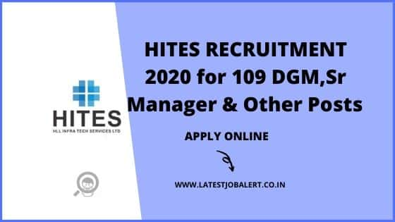 HITES Recruitment 2020 for 109 DGM, Sr Manager & Other Posts online form