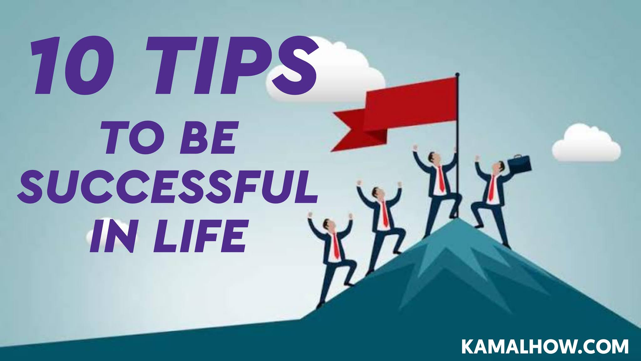 10 Steps for successful life - 10 rules for successful life