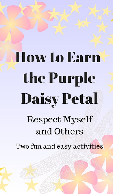 How to Earn the Purple Daisy Petal-Respect Myself and Others