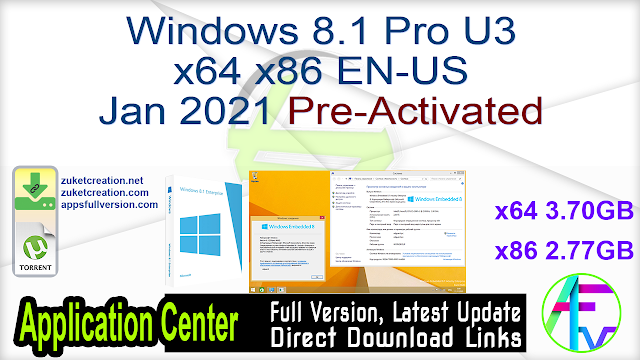 Windows 8.1 Pro U3 x64 x86 EN-US Jan 2021 Pre-Activated