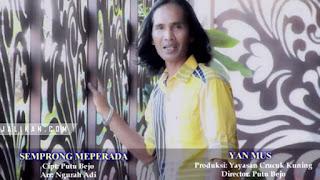 Lirik Lagu Semprong Meprada Yan Mus