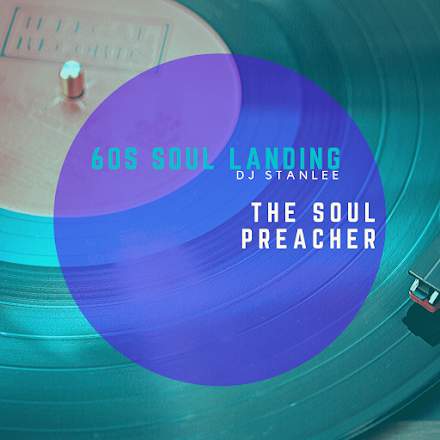 60s SOUL LANDING mit StanLee & The Soul Preacher | Mixtape des Tages