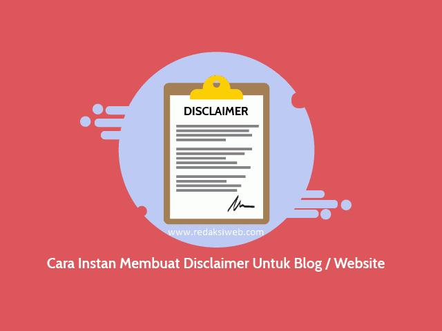 Cara Membuat Disclaimer Untuk Blog atau Website Cara Membuat Disclaimer Untuk Blog atau Website