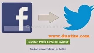 Cara Menghubungkan Facebook Ke Twitter