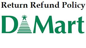 Dmart-Refund-Return-Policy