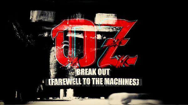 "OZ: Lyric video για το νέο single ""Break Out"""