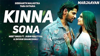 Kinna Sona Full Song Lyrics | Marjaavaan