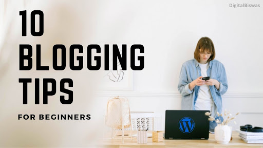 10 top blogging tips for beginners