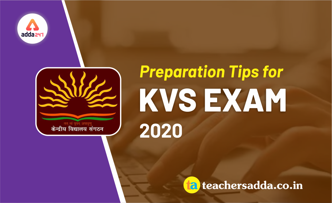 Preparation tips for KVS EXAM 2020