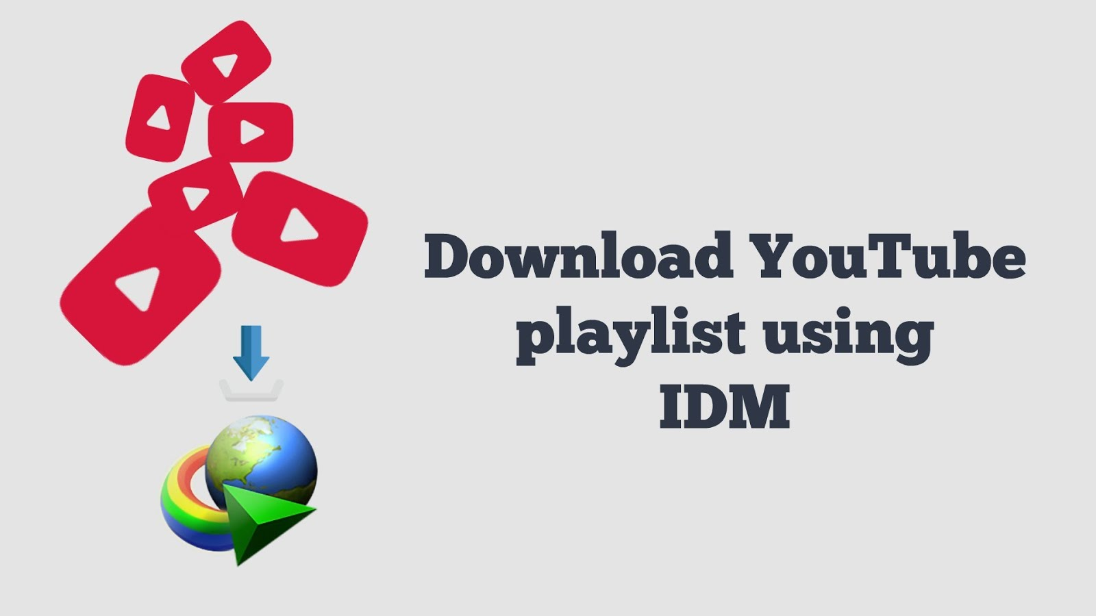 How to download full playlist of youtube videos using idm