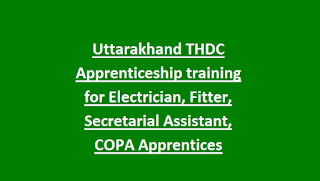 Uttarakhand THDC Apprenticeship training for Electrician, Fitter, Secretarial Assistant, COPA Apprentices Notification 2018