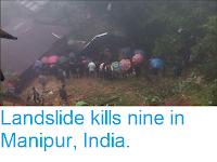 https://sciencythoughts.blogspot.com/2018/07/landslide-kills-nin-in-manipur-india.html