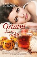 http://ksiazkomania-recenzje.blogspot.com/2016/01/ostatni-dzien-roku-katarzyna-misioek.html