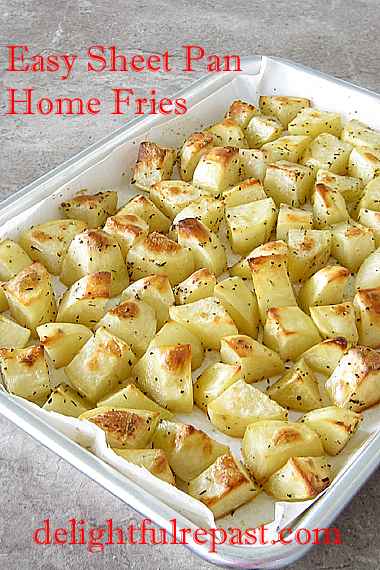 Sheet Pan Home Fries - No Muss No Fuss - soooo much easier, you'll never make them in a skillet again / www.delightfulrepast.com