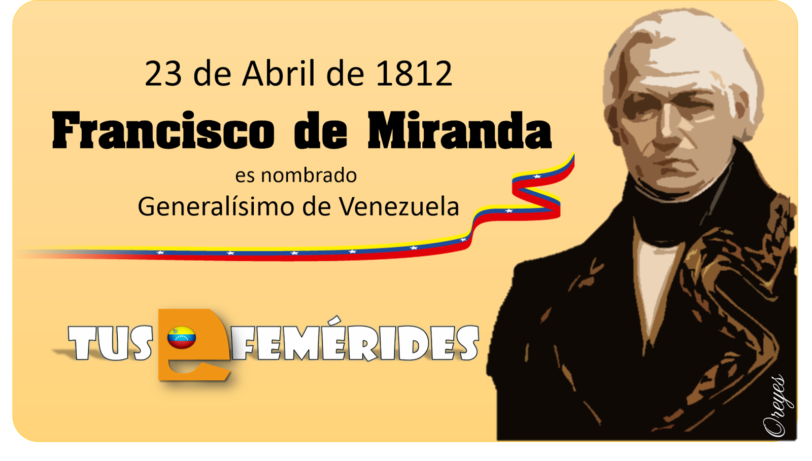 Tus Efemérides Escolares: 23 de Abril de 1812 Francisco de Miranda ...